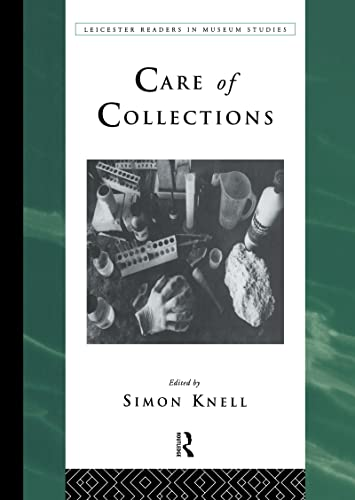 Care of Collections By Edited by Simon Knell