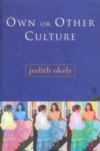 Own or Other Culture By Judith Okely
