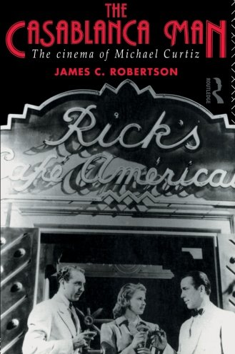The Casablanca Man By James C. Robertson