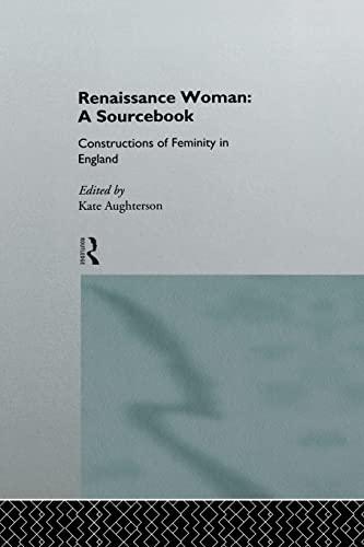 Renaissance Woman: A Sourcebook By Kate Aughterson