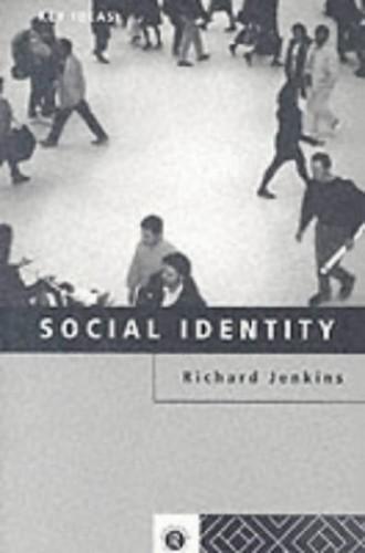 Social Identity (Key Ideas) by Richard Jenkins