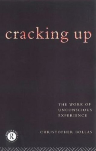 Cracking Up By Christopher Bollas