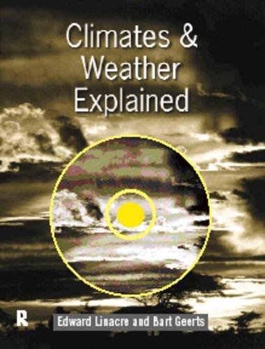 Climates and Weather Explained By Bart Geerts