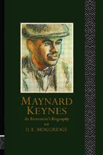 Maynard Keynes By Donald Moggridge