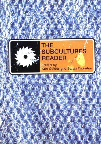 The Subcultures Reader By Edited by Ken Gelder