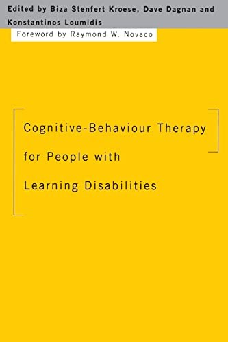 Cognitive-Behaviour Therapy for People with Learning Disabilities By Edited by Biza Stenfert Kroese