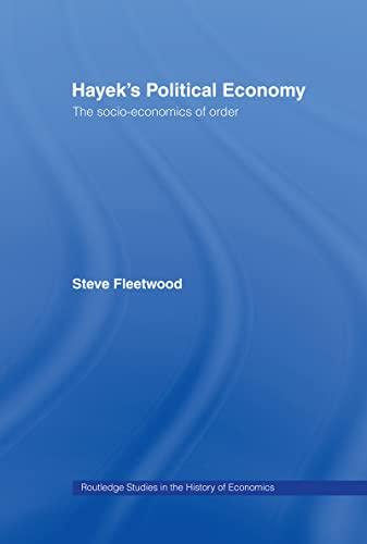 Hayek's Political Economy By Steve Fleetwood