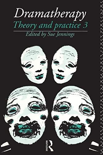Dramatherapy By Sue Jennings