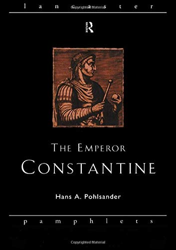 Constantine By Hans A. Pohlsander