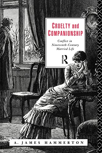 Cruelty and Companionship By A. James Hammerton