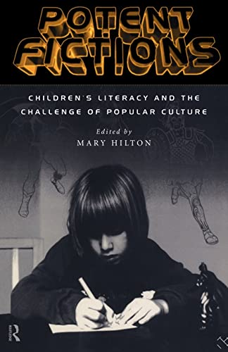 Potent Fictions By Edited by Mary Hilton