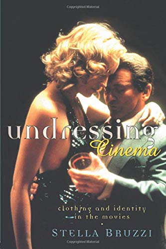 Undressing Cinema By Stella Bruzzi