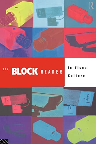 The Block Reader in Visual Culture By Edited by George Robertson