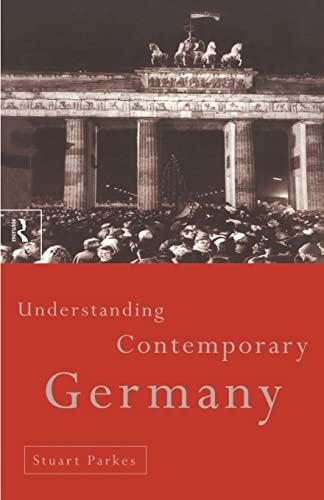 Understanding Contemporary Germany By Stuart Parkes