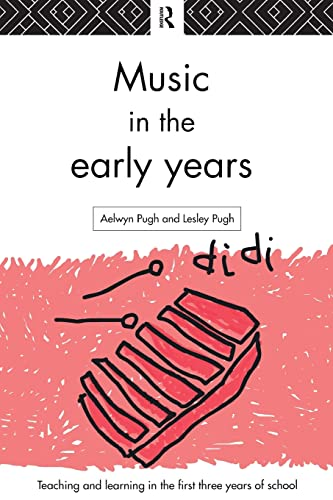 Music in the Early Years By Aelwyn Pugh