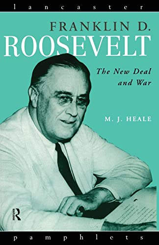 Franklin D. Roosevelt By Professor Michael J. Heale