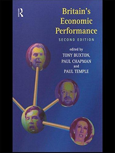 Britain's Economic Performance By Tony Buxton (London Metropolitan University, UK)