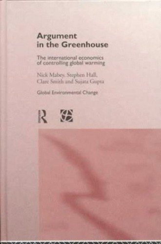 Argument in the Greenhouse By Edited by Nick Mabey
