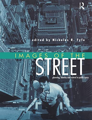 Images of the Street By Nicholas Fyfe