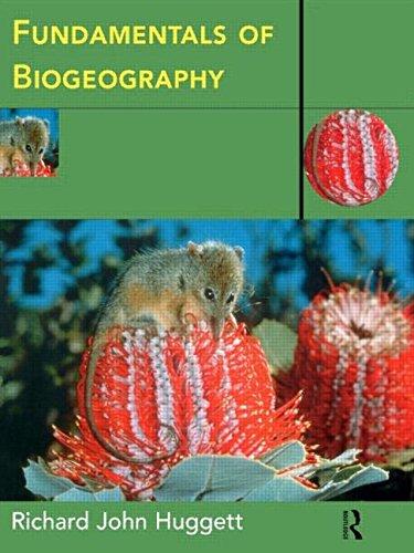 Fundamentals of Biogeography By Richard John Huggett