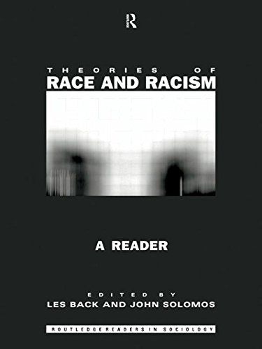 Theories of Race and Racism By Edited by Les Back