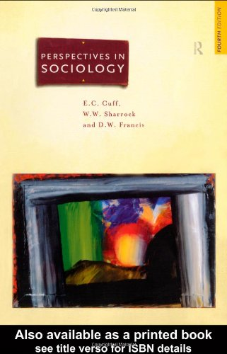 Perspectives in Sociology: Classical and Contemporary By E. C. Cuff