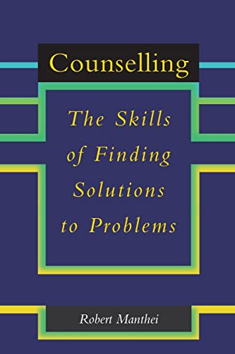 Counselling By Robert Manthei