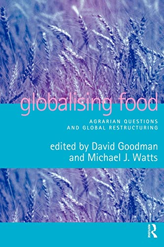 Globalising Food By Edited by David J. Goodman