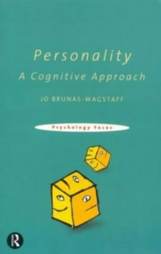 Personality: A Cognitive Approach By Jo Brunas-Wagstaff