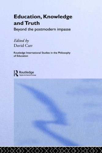 Education, Knowledge and Truth By Edited by David Carr