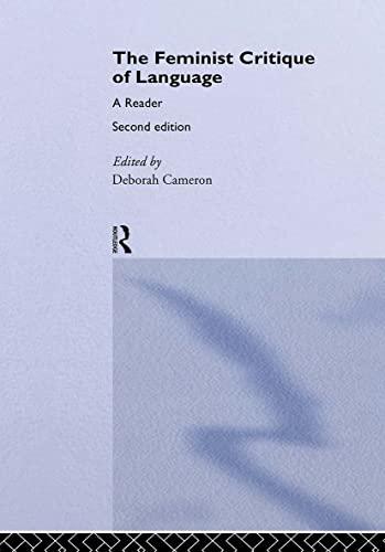 The Feminist Critique of Language: A Reader by Deborah Cameron