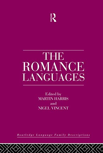 The Romance Languages By Edited by Martin Harris