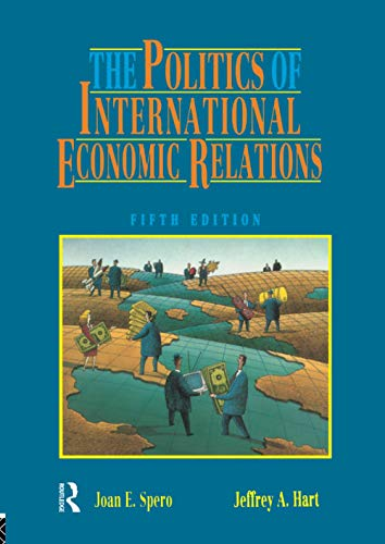 The Politics of International Economic Relations By Jeffrey A. Hart