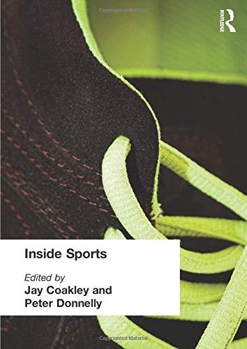 Inside Sports By Edited by Jay J. Coakley