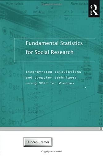 Fundamental Statistics for Social Research By Duncan Cramer