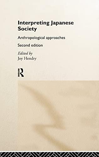 Interpreting Japanese Society By Edited by Joy Hendry