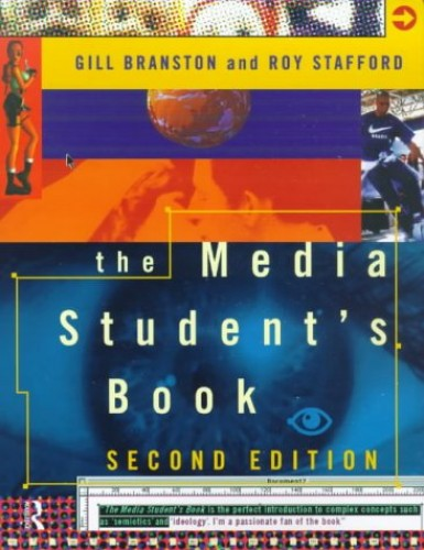 The Media Student's Book By Gill Branston (Cardiff University, UK)