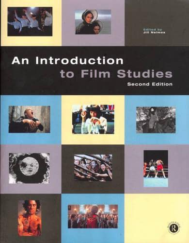 An Introduction to Film Studies By Edited by Jill Nelmes