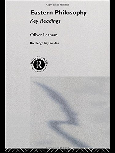 Eastern Philosophy: Key Readings By Oliver Leaman