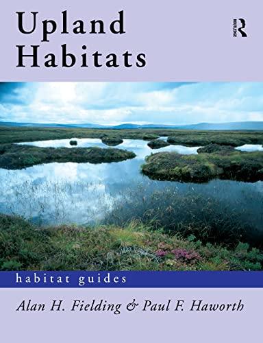 Upland Habitats by Alan F. Fielding
