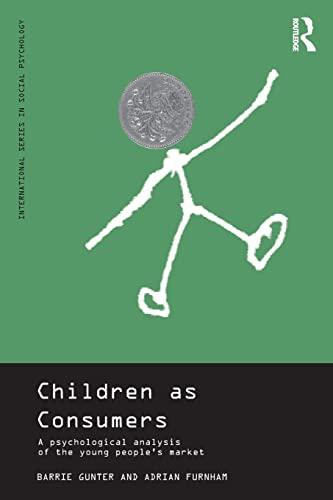 Children as Consumers By Barrie Gunter