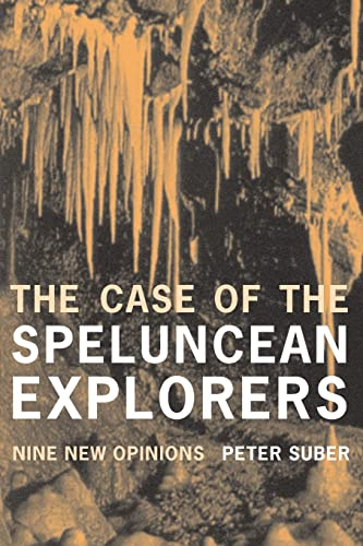 The Case of the Speluncean Explorers: Nine New Opinions By Peter Suber