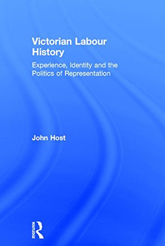 Victorian Labour History By John Host