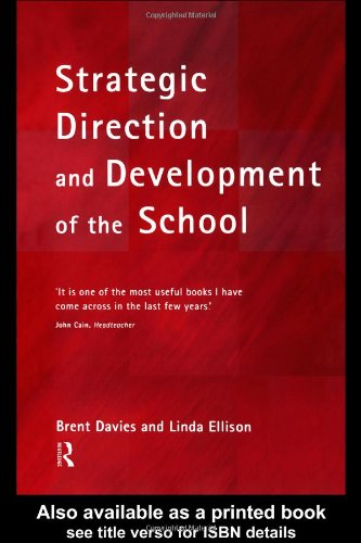 Strategic Direction and Development of the School By Brent Davies