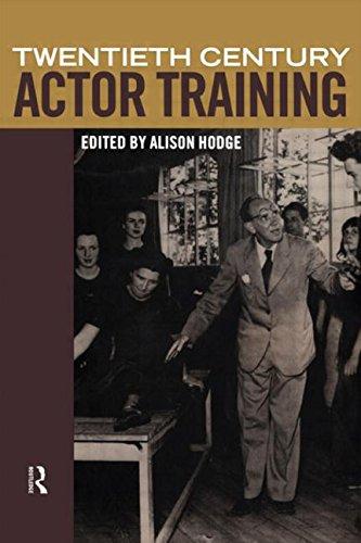 Twentieth Century Actor Training by Alison Hodge