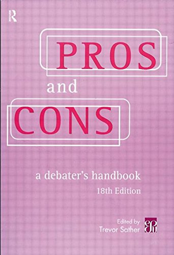 Pros and Cons By Edited by Trevor Sather