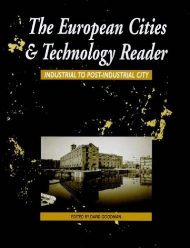 European Cities and Technology Reader By Edited by Colin Chant
