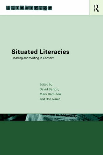 Situated Literacies By Edited by David Barton