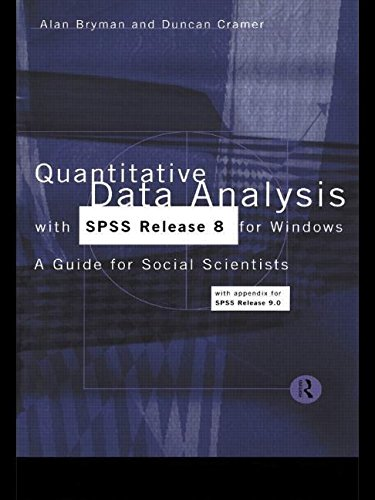Quantitative Data Analysis with SPSS Release 8 for Windows By Prof. Alan Bryman