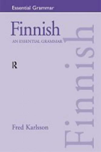 Finnish: An Essential Grammar By Fred Karlsson (University of Helsinki, Finland)